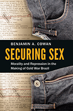 "Benjamin Cowan Wins Book Prize for ""Securing Sex"""