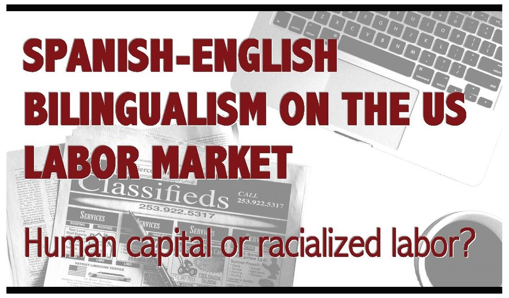 Spanish-English Bilingualism on the US labor Market