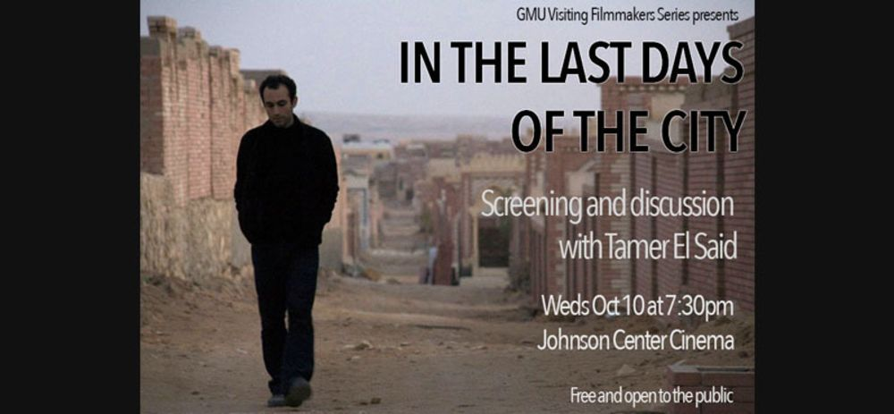 Screening and Discussion with Filmaker Tamer El-Said