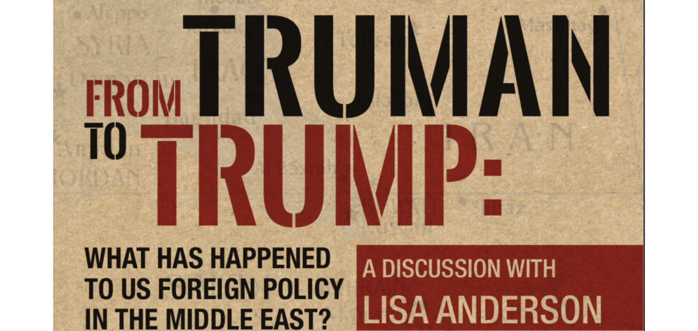 Event - From Truman to Trump: What Has Happened to US Policy in the Middle East?