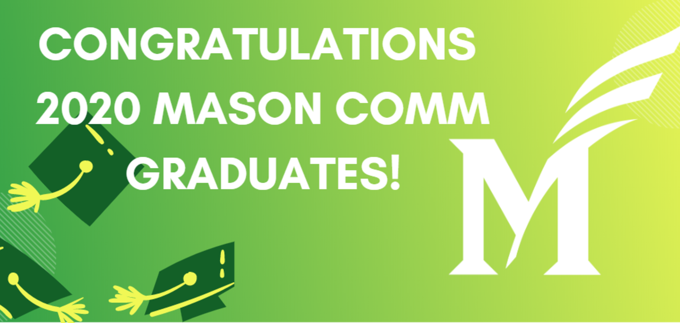 Congratulations to the Mason COMM Class of 2020!