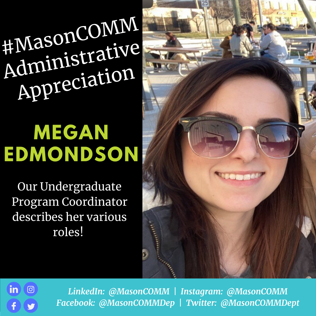 #MasonComm Celebrates Our Administrative Professionals:  Megan Edmondson