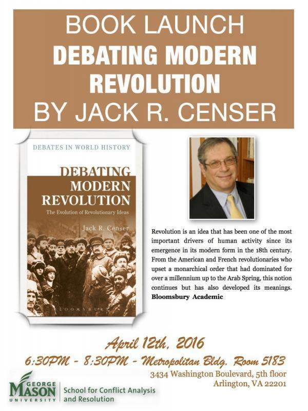 Debating Modern Revolution; Jack Censer Launches Latest Book