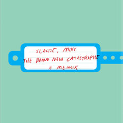 Nonfiction alum Mike Scalise publishes his memoir, The Brand New Catastrophe