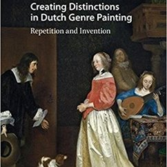 "Angela Ho Publishes ""Creating Distinctions in Dutch Genre Painting"""