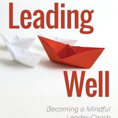 CWB Senior Scholar's New Book Blends Mindfulness and Coaching in a Powerful Leadership Model