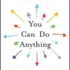 In 'You Can Do Anything,' Anders Makes Case for the Power of Liberal Arts Education