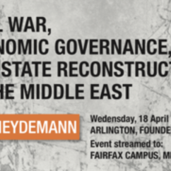 Civil War, Economic Governance & State Reconstruction in the Middle East