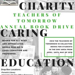 Teachers of Tomorrow Book Drive: Happening now! New or good condition books are needed for all ages.