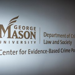 Mason's Center for Evidence-Based Crime Policy looks ahead to next 10 years