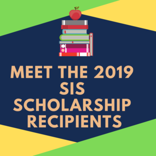 2019 SIS Scholarship Recipients