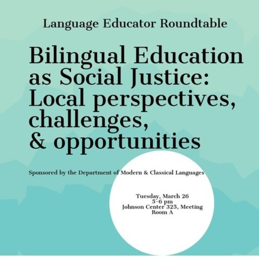 Bilingual Education as Social Justice: Local perspectives, challenges, & opportunities