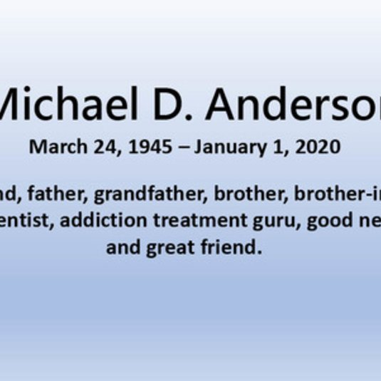 The Psychology Department Remembers Dr. Michael D. Anderson