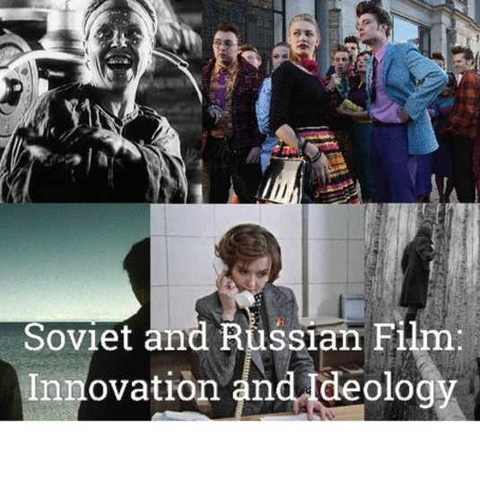 Soviet and Russian Film: Innovation and Ideology