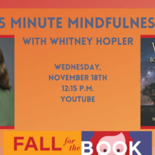"Wake Up to Wonder through ""15 Minute Mindfulness"" at the Fall for the Book Festival"