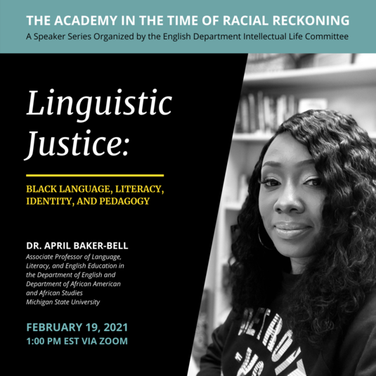 """Linguistic Justice"" with Dr. April Baker-Bell"