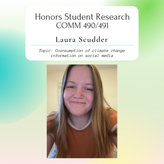 Honors Student Spotlight: Scudder Researches Climate Change Info on Social Media