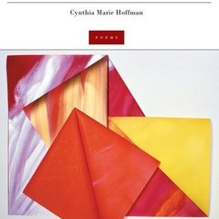 MFA Alum Cynthia Hoffman's New Book of Poetry is Available Now