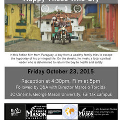 GMU Visiting Filmmakers Series: Happy Those Who Cry and Marcelo Torcida, October 23 5pm