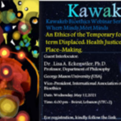 Kawakeb Bioethics Webinar: Professor Lisa Eckenwiler on Ethical Place-Making