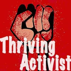 Thriving Activist Toolkit